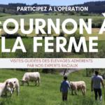 OPÉRATION COURNON À LA FERME  !