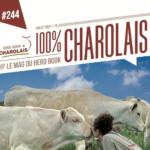 Le numéro 244 de la revue 100% CHAROLAIS est disponible !